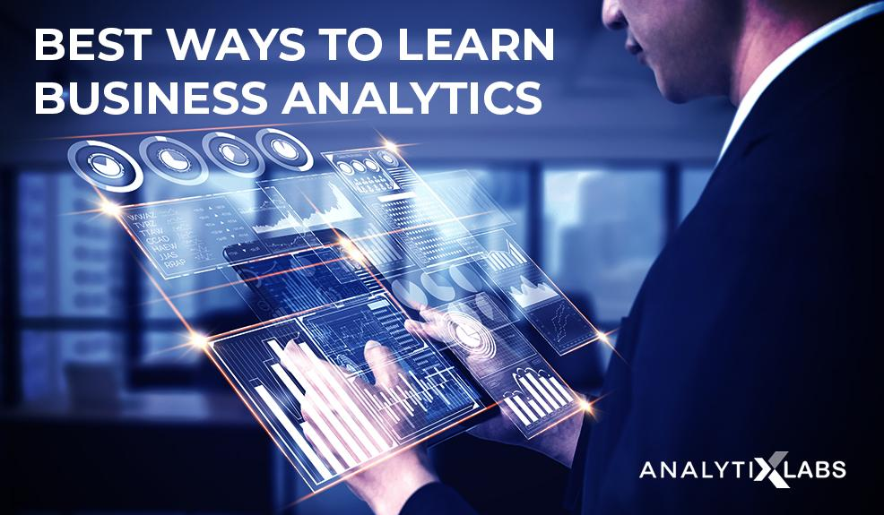 Best Ways to Learn Business Analytics